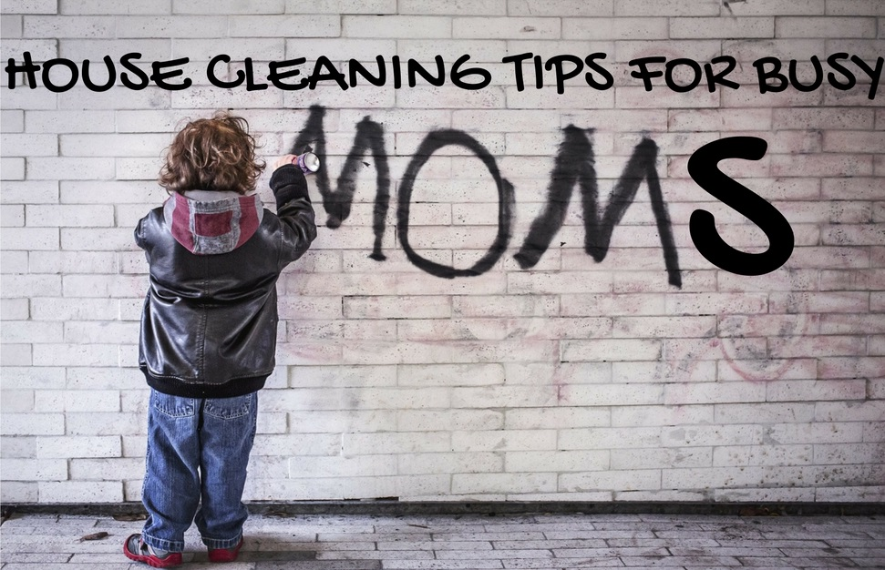 house-cleaning-tips-for-busy-moms