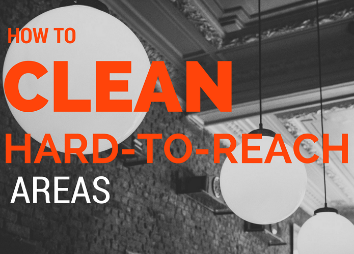 how-to-CLEAN-HARD-TO-REACH-AREAS