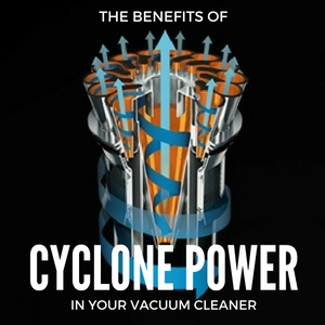 the-benefits-of-cyclone-power-in-your-vacuum-cleaner