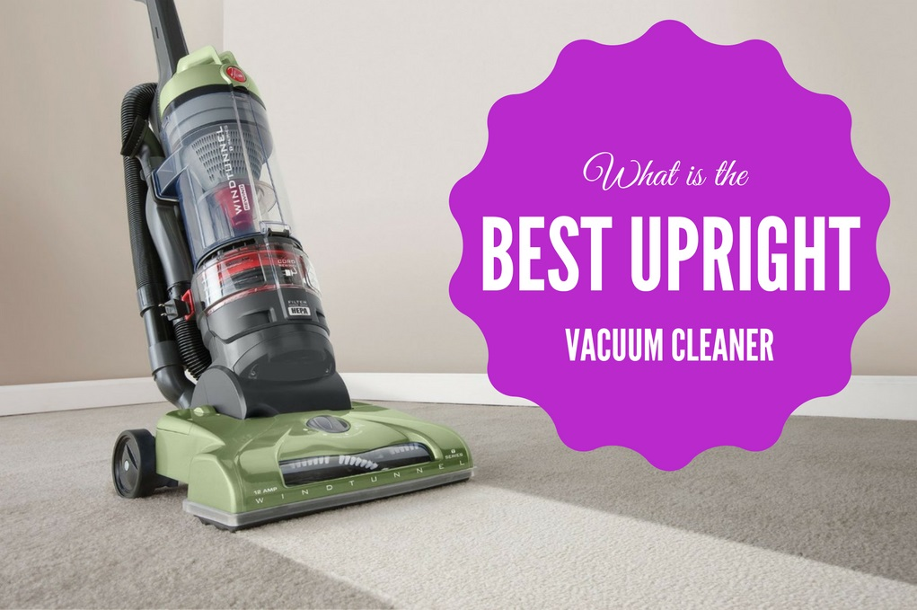 What_Is_the_best_upright_vacuum_cleaner.