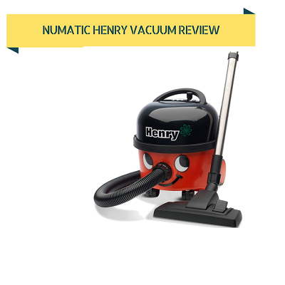 Henry vacuum cleaner review.