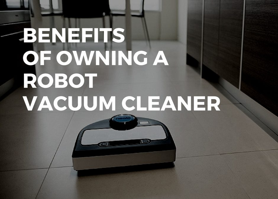 Robotic Vacuum Cleaner Reviews and Benefits. Here's Why You Should Get One
