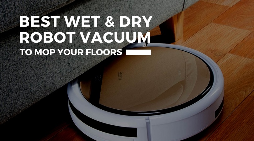 Best Wet And Dry Robot Vacuum Cleaner For Hard Floors