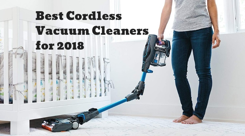 Best Cordless Vacuum Cleaners For 2019 Smart Vac Guide