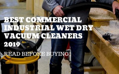 Best Commercial Industrial Wet Dry Vacuum Cleaners 2019- Read  Before Purchase