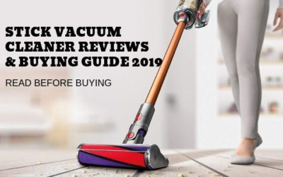 Stick Vacuum Cleaner Reviews & Buying Guide 2019