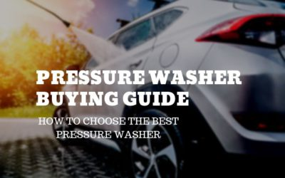 Pressure Washer Buying Guide 2019- How To Choose The Best Pressure Washer