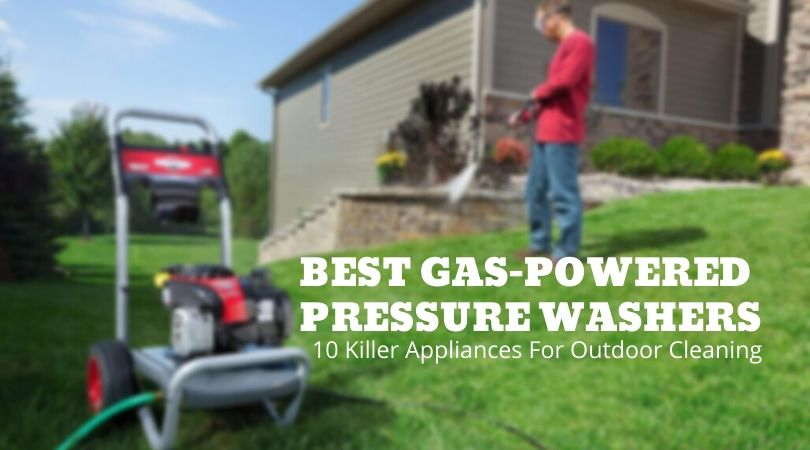 The-Best-Gas-Powered-Pressure-Washers-