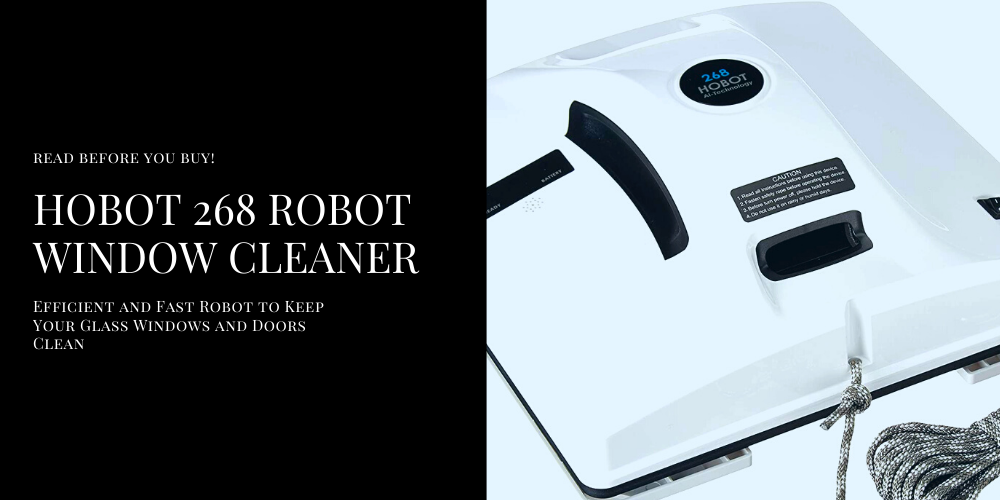 Hobot 268 Robot Window Cleaner | Efficient and Fast Robot to Keep Your Glass Windows and Doors Clean
