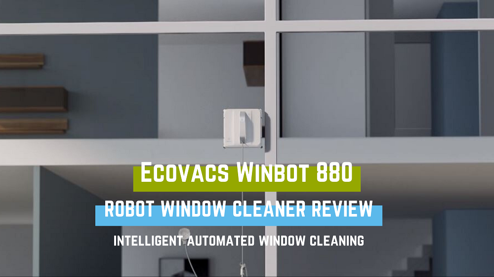 Ecovacs Winbot 880 Robot Window Cleaner Review- Intelligent Cleaning