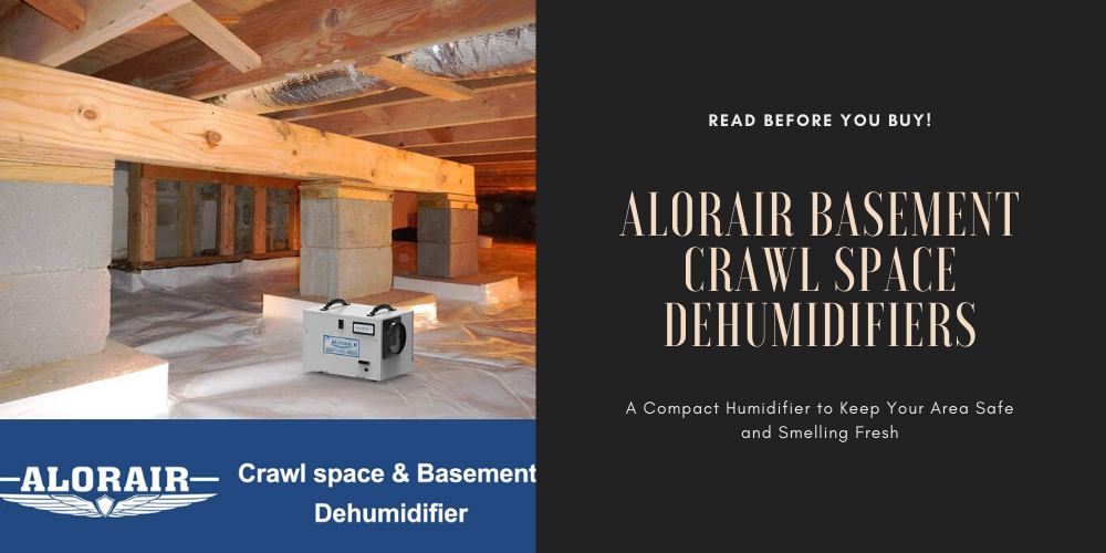 AlorAir Basement Crawl Space Dehumidifiers | Compact Humidifier for a Safe and Fresh Space