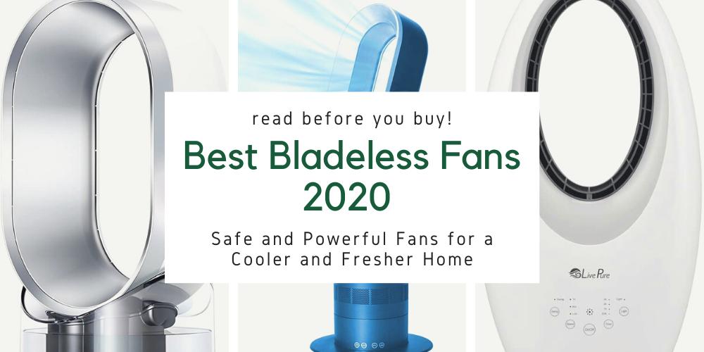 best-bladeless-fans