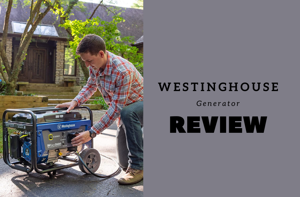 Westinghouse Generator Review | Best Solution to Survive Strong Storms