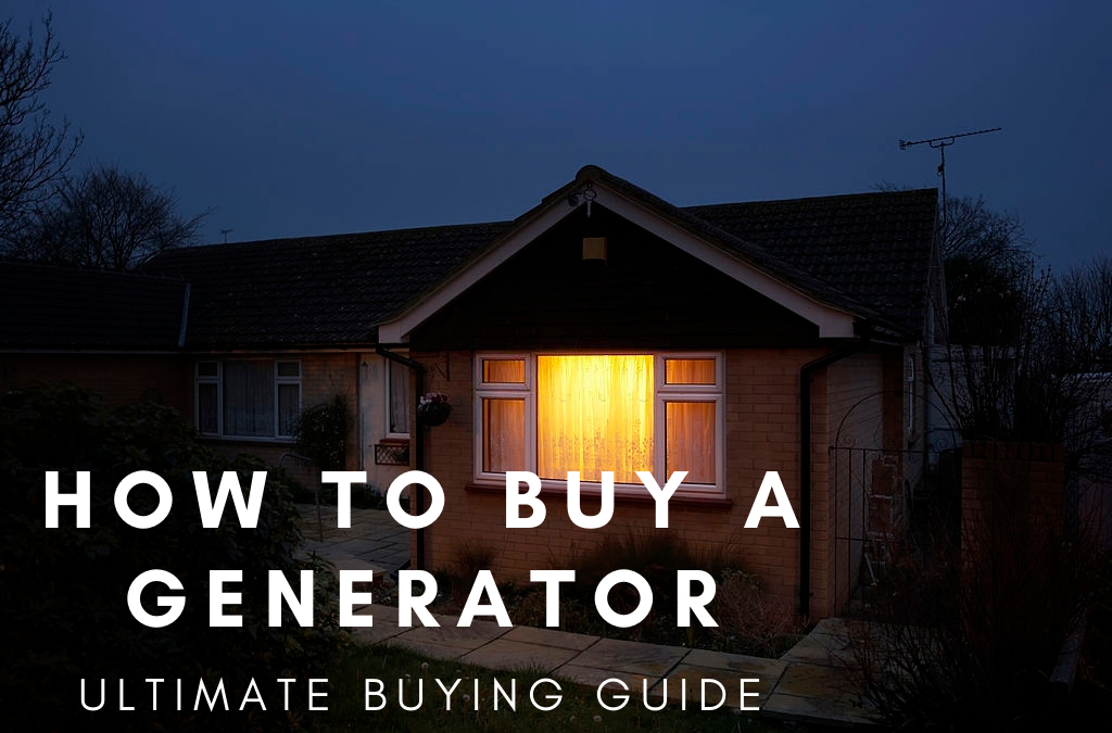How to Buy a Generator | Ultimate Guide to Buying Home Standby Generators