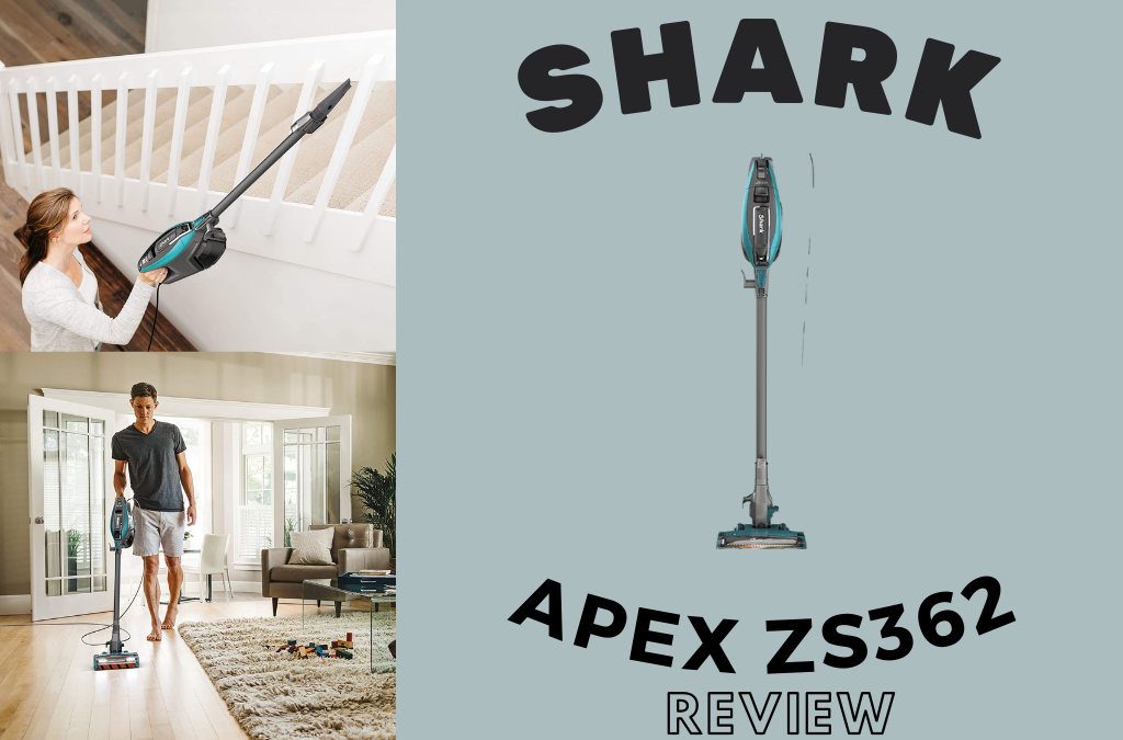 Shark Apex ZS362 Review | The BestVac For Clean & Safe Home